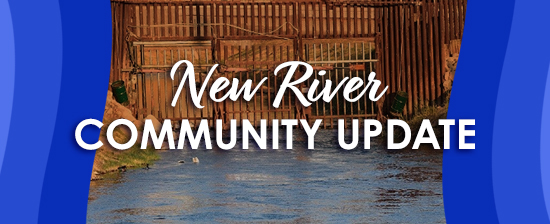 New River Community Update